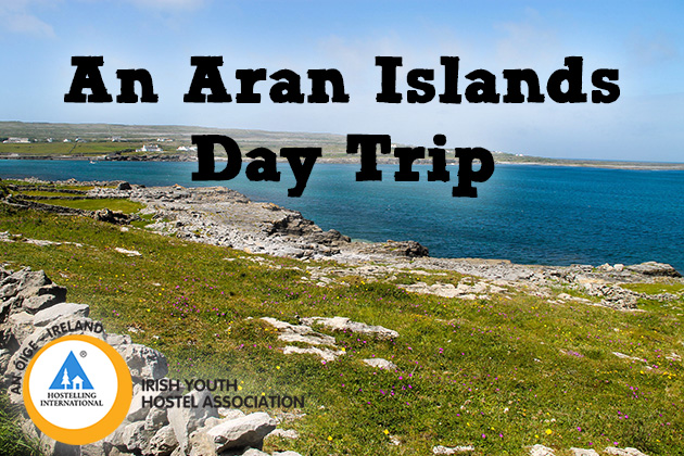 Aran Islands Day Trip